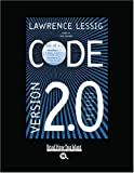 Lessig, Lawrence: Code (Volume 1 of 2) (EasyRead Large Bold Edition): Version 2.0