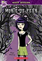 Noir poison : Morte de peur by Mimi McCoy