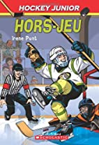 Hockey Junior : N° 3 - Hors-jeu by Irene…