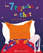 Les 7 pyjamas du chat by Catherine Foreman