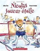 Nicolas joueur étoile by Gilles Tibo