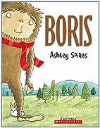 Boris by Ashley Spires