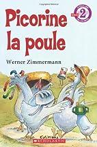 Picorine la poule by Werner Zimmermann