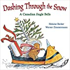 Dashing Through the Snow: A Canadian Jingle…