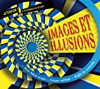 Images et illusions by Scholastic Canada Ltd