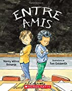 Entre amis by Nancy Wilcox Richards