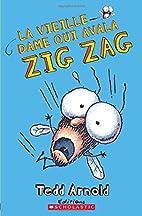 Zig Zag : N° 4 - La vieille dame qui avala…