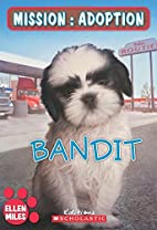 Mission : adoption : Bandit by Mil