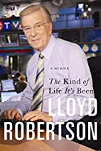 The Kind Of Life It's Been by Lloyd…