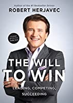 The Will To Win: Leading, Competing,…