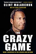 The Crazy Game: How I Survived in the Crease…
