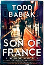Son of France: A Christopher Kruse novel by…