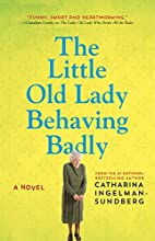 The Little Old Lady Behaving Badly by…