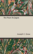 Ten years in Japan: A contemporary record…