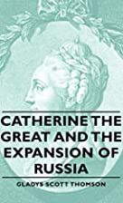Catherine the Great and the Expansion of…