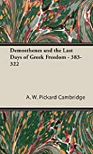 Demosthenes and the Last Days of Greek…