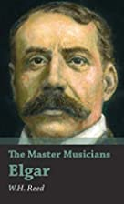 Elgar by William Henry Reed