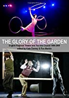 The Glory of the Garden: Regional Theatre…