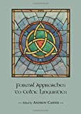 Andrew Carnie: Formal Approaches to Celtic Linguistics