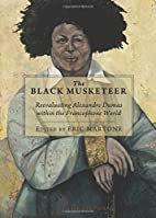 The Black Musketeer: Reevaluating Alexandre…