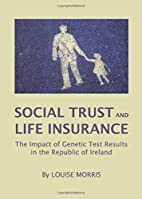 Social Trust and Life Insurance: The Impact…