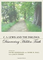 C.S. Lewis and the Inklings : discovering…