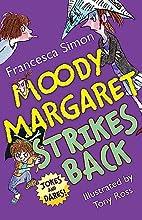 Moody Margaret Strikes Back (Horrid Henry)…