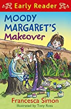 Moody Margaret's Makeover (Early Reader:…
