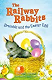 Adams, Georgie: Bramble and the Easter Egg (Railway Rabbits)