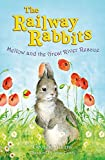 Adams, Georgie: Mellow and the Great River Rescue (Railway Rabbits)