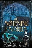 Lovric, Michelle: Mourning Emporium