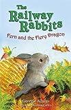 Adams, Georgie: Fern and the Fiery Dragon (Railway Rabbits)