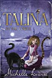 Michelle Lovric: Talina in the Tower