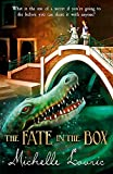 Lovric, Michelle: The Fate in the Box