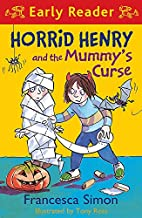 Horrid Henry and the Mummy's Curse (Early…