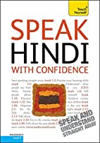 Speak Hindi with Confidence: Teach Yourself…