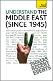 Stewart Ross: Teach Yourself Understand the Middle East (since 1945)