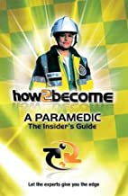 How2become a Paramedic (How2become Insiders…