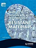 Franklin, Martin: WJEC GCSE Design and Technology: Resistant Materials