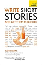 Write Winning Short Stories (Teach Yourself)…
