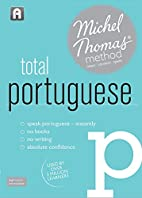 Total Portuguese (Learn Portuguese with the…