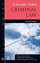 Criminal Law (Course Notes) by Lisa…