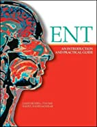 ENT: An Introduction and Practical Guide by…