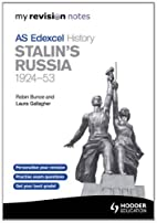 Stalin's Russia, 1924-53: My Revision Notes…
