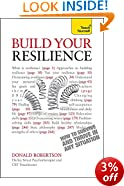 Build Your Resilience: Teach Yourself                                            How to Survive and Thrive in Any Situation (Teach Yourself: Relationships & Self-Help)
