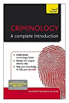 Teach Yourself Criminology - a Complete…