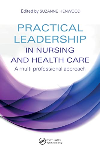 practical-leadership-in-nursing-and-health-care-a-multi-professional-approach