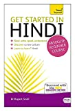 Snell, Rupert: Get Started in Hindi with Two Audio CDs: A Teach Yourself Guide, Second Edition (Teach Yourself Language)
