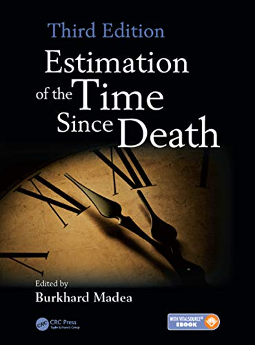 estimation-of-the-time-since-death-third-edition