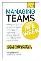 Managing Teams in a Week: Teach Yourself by…